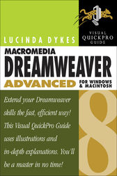 Macromedia Dreamweaver 8 Advanced for Windows and Macintosh by Lucinda Dykes