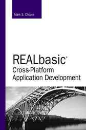 REALbasic Cross–Platform Application Development