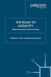 The Road to Audacity by Stephen Carter