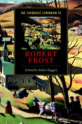 The Cambridge Companion to Robert Frost by Robert Faggen