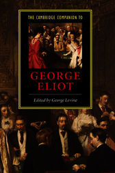 The Cambridge Companion to George Eliot by George Levine