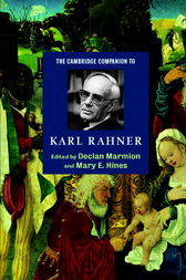 The Cambridge Companion to Karl Rahner by Declan Marmion