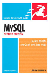 MySQL, Second Edition by Larry Ullman