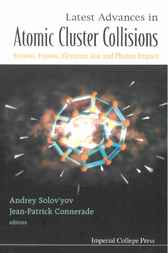 Latest Advances In Atomic Clusters Collisions by Jean-patrick Connerade