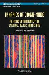 Dynamics Of Crowd-minds by Andrew Adamatzky