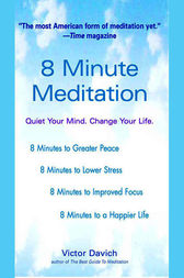 8 Minute Meditation by Victor Davich
