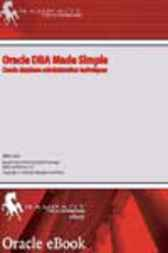 Oracle DBA Made Simple by Mike Ault
