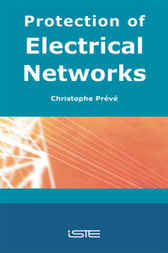 Protection of Electrical Networks by Christophe Prévé