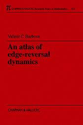 An Atlas of Edge-Reversal Dynamics by V.C. Barbosa