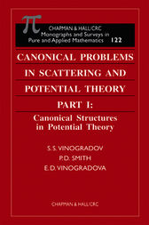 Canonical Problems in Scattering and Potential Theory Part 1