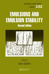 Emulsions and Emulsion Stability by Johan Sjoblom