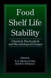 Food Shelf Life Stability by Michael Eskin