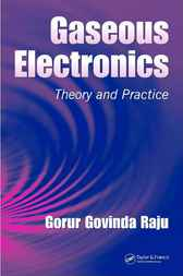 Gaseous Electronics by Gorur Govinda Raju