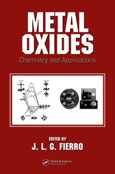 Metal Oxides by J.L.G. Fierro
