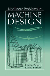 Nonlinear Problems in Machine Design by Eliahu Zahavi
