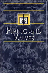 Piping and Valves by Frank R. Spellman