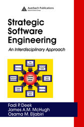 Strategic Software Engineering by Fadi P. Deek