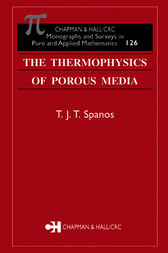 The Thermophysics of Porous Media by T.J.T. Spanos