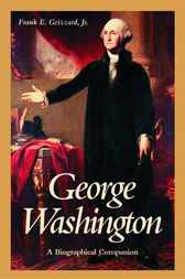 George Washington by Frank E. Grizzard Jr