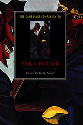 The Cambridge Companion to Ezra Pound by Ira B. Nadel