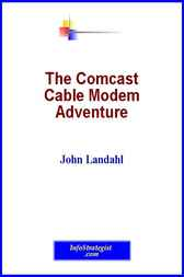 The Comcast Cable Modem Adventure by John Landahl