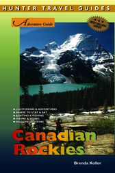 Adventure Guide to the Canadian Rockies by Brenda Koller