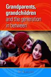 Grandparents, grandchildren and the generation in between