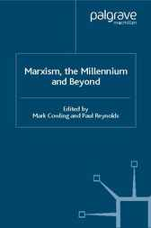 Marxism, the Millennium and Beyond by Mark Cowling