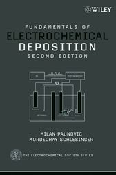 Fundamentals of Electrochemical Deposition by Milan Paunovic