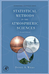 Statistical Methods in the Atmospheric Sciences by Daniel S. Wilks