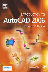 Introduction to AutoCAD 2006 by Alf Yarwood