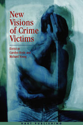New Visions of Crime Victims by Carolyn Hoyle