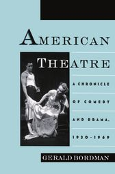 American Theatre by Gerald Bordman
