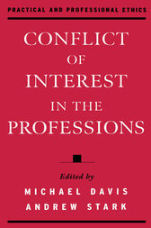 Conflict of Interest in the Professions by Michael Davis