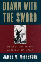 Drawn with the Sword by James M. McPherson