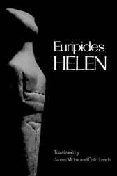 Helen by Euripides;  James Michie;  Colin Leach