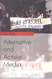 Alternative and Activist Media by Mitzi Waltz