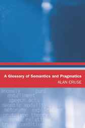 A Glossary of Semantics and Pragmatics by Alan Cruse