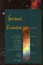 Spiritual Evolution by John Marks Templeton