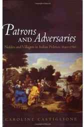 Patrons and Adversaries by Caroline Castiglione