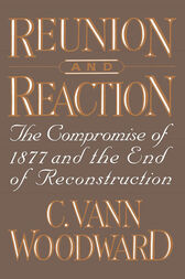 Reunion and Reaction by C. Vann Woodward