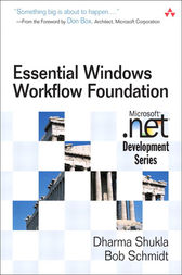 Essential Windows Workflow Foundation by Dharma Shukla