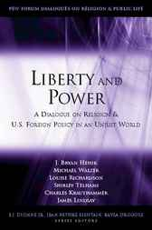 Liberty and Power by Bryan Hehir