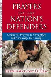 Prayers for our Nation's Defenders by Greg Anthony