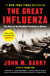 an analysis of the great influenza by john barry As the writer begins the passage from the great influenza, author john barry makes it clear that he starts off using common sense giving of an first.