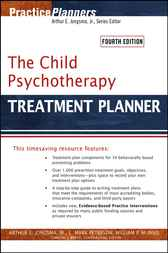 The Child Psychotherapy Treatment Planner by Arthur E. Jongsma