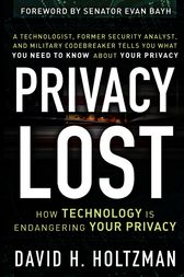 Privacy Lost by David H. Holtzman