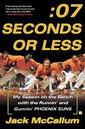 Seven Seconds or Less by Jack McCallum