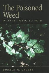 The Poisoned Weed by Donald G. Crosby