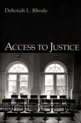 Access to Justice by Deborah L. Rhode